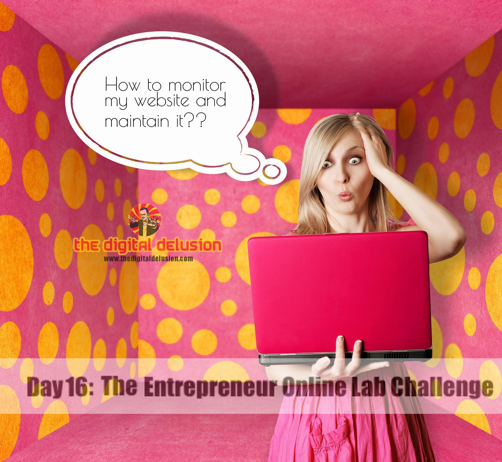 The Digital Delusion Day 16 Entrepreneur Online Lab Challenge-1-2